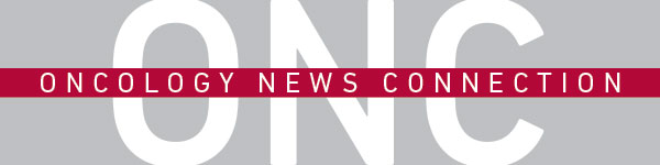 ONC: Oncology News Connection from Fox Chase Cancer Center