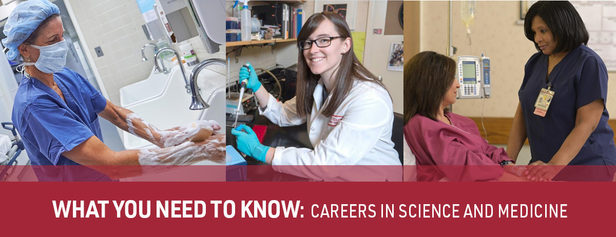 What You Need to Know: Careers in Science and Medicine Education Series