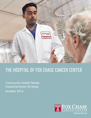 Fox Chase Cancer Center Community Health Implementation Strategy 2016