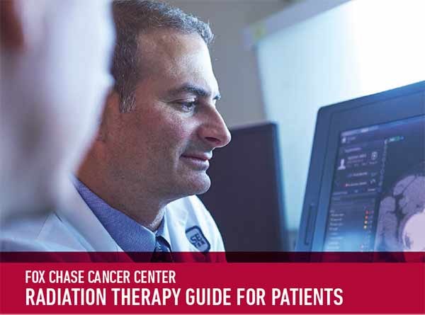 Download a PDF of the Fox Chase Cancer Center Radiation Oncology Guide for Patients