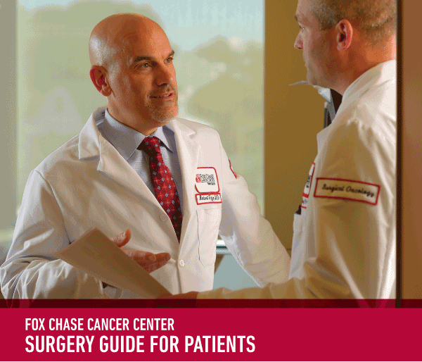 Fox Chase Cancer Center Surgery Guide for Patients