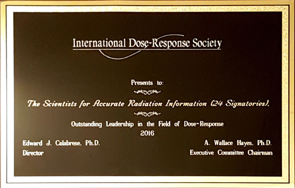 Outstanding Leadership Award in the field of Dose-Response presented to Scientists for Accurate Radiation